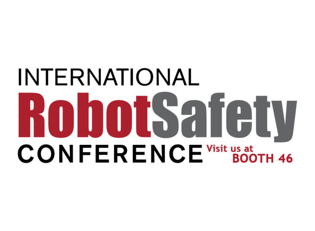International Robot Safety Conference Visit Us at Booth 46
